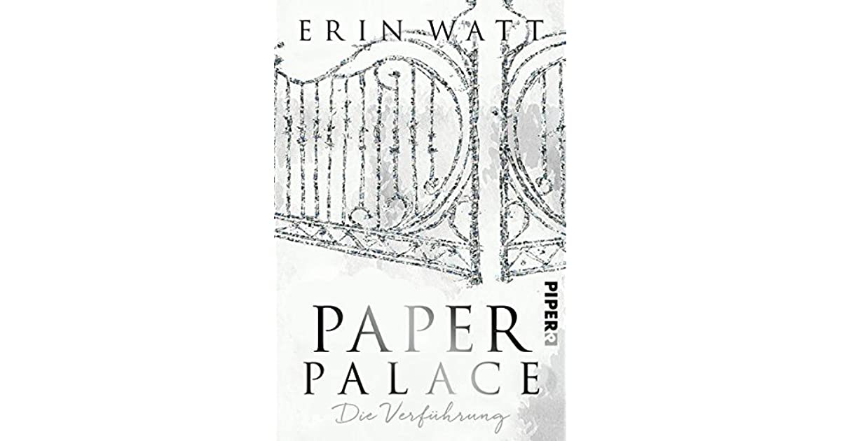 Paper Palace: Die Verführung (Paper-Reihe, #3) by Erin Watt