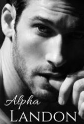 Alpha Landon (Alpha#1)