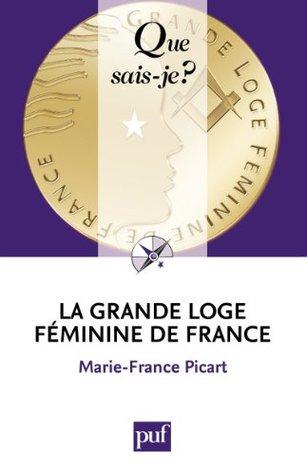 Grande Loge Féminine De France : grande, féminine, france, Grande, Féminine, France, Marie-France, Picart