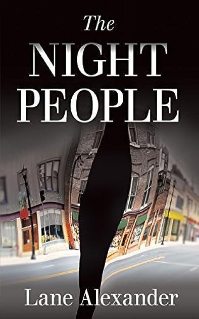 The Night People (Night People #1) by Lane Alexander