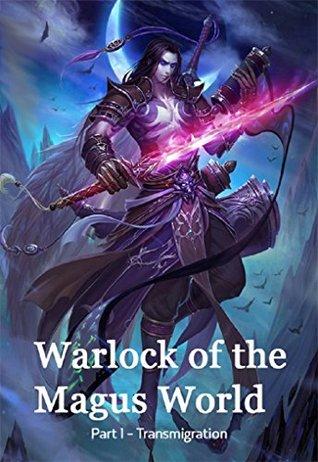 Warlock of the Magus World Novel similar to Reverend Insanity