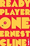 Ready Player One (Ready Player One, #1) by Ernest Cline