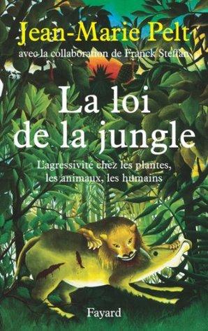 La Loi De La Jungle : jungle, Jungle, Jean-Marie