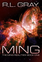 Ming (The Ming Realities: Book One)