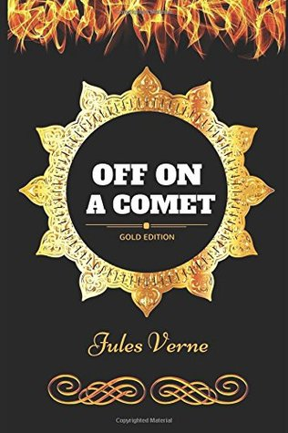 Download Off on a Comet: By Jules Verne