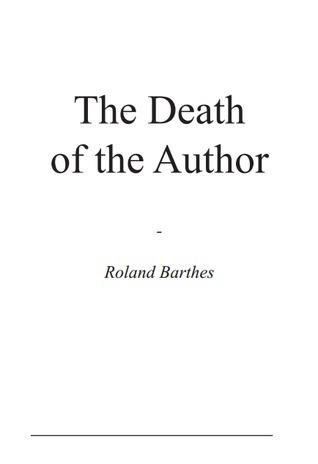 Roland Barthes La Mort De L'auteur : roland, barthes, l'auteur, Death, Author, Roland, Barthes