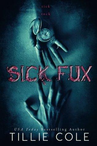 Recensie: Sick Fux van Tillie Cole