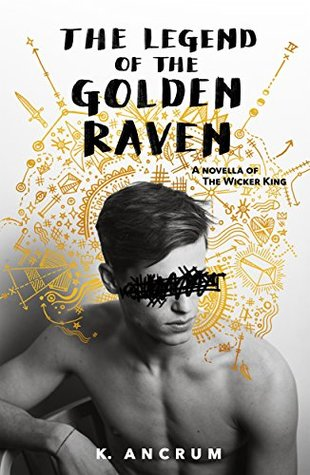 The Legend of the Golden Raven by K. Ancrum