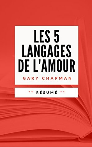 Les 5 Languages De L Amour : languages, amour, LANGAGES, L'AMOUR:, Résumé, Français, Sebastien, TISSIER