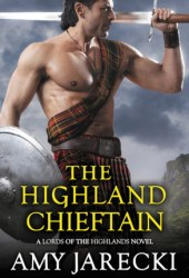 The Highland Chieftain (Lords of the Highlands, #4)