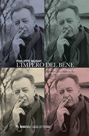 Philippe Muray L'empire Du Bien : philippe, muray, l'empire, L'empire, Philippe, Muray