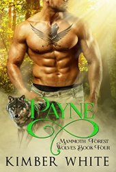 Payne (Mammoth Forest Wolves Book 4)