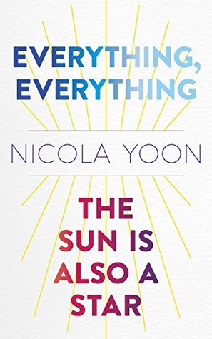 The Sun Is Also A Star : Everything,, Everything, Two-book, Bundle, Nicola