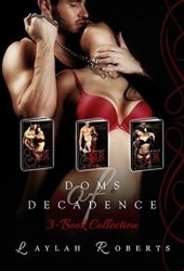 Doms of Decadence 3-Book Collection (Books, #1-3)