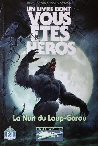 La Nuit Du Loup Garou : garou, Loup-Garou, (Défis, Fantastiques,, Steve, Jackson