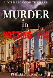 Murder in Notting Hill (DCI Isaac Cook #6)