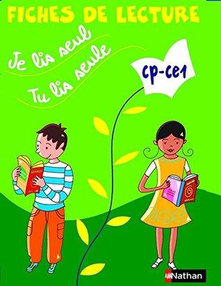 Je Lis Seul Tu Lis Seul : Seul,, Seule, CP-CE1, Fiches, Lecture, Véronique, Calle