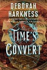 Book Review: Deborah Harkness' Time's Convert