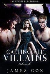Calling All Villains (Otherworld #1)