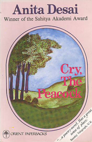Cry, the Peacock by Anita Desai