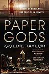 Paper Gods: A Novel of Money, Race, and Politics