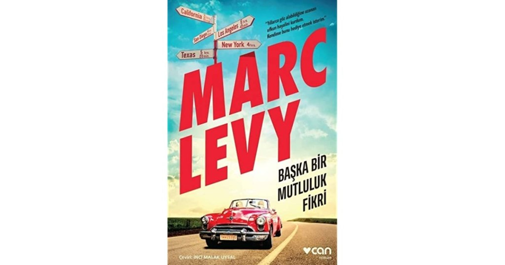 Başka Bir Mutluluk Fikri – Marc Levy