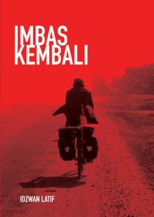 IMBAS KEMBALI by Idzwan Latif