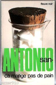 Ca Mange Pas De Pain : mange, Mange, (San-Antonio, San-Antonio