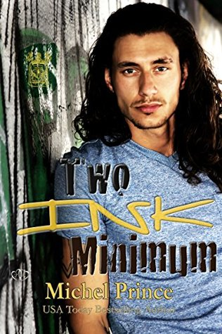 Two Ink Minimum (Permanent Hangover Book 1)