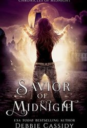 Savior of Midnight (Chronicles of Midnight, #5)