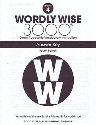 Wordly Wise 3000 Fourth Edition Answer Key Grade 4 by