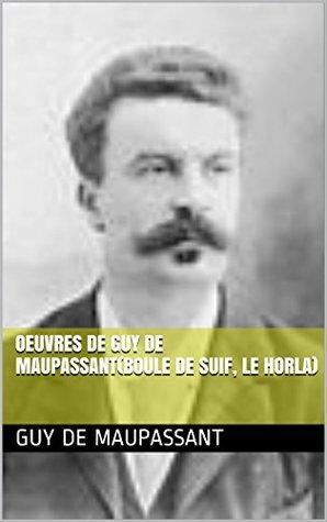 Oeuvres De Guy De Maupassant : oeuvres, maupassant, Oeuvres, Maupassant