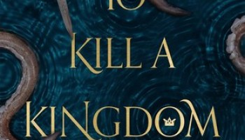 To Kill a Kingdom – Alexandra Christo