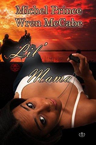 Lil' Mama (Steel MC Montana Charter #2)