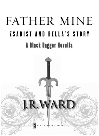 Father Mine (Black Dagger Brotherhood, #6.5) by J.R. Ward