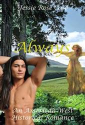 Always: A Native American Historic Romance (Trelawney Family Book 1)