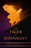 The Tiger at Midnight (The Tiger at Midnight Trilogy, #1)