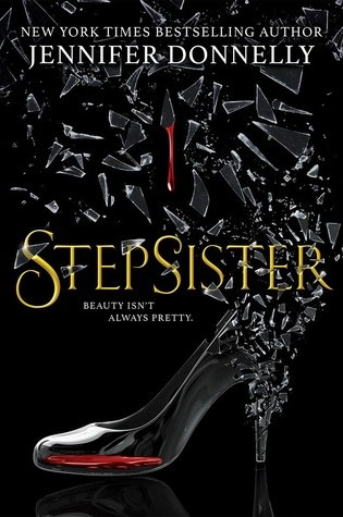 Stepsister – Jennifer Donnelly