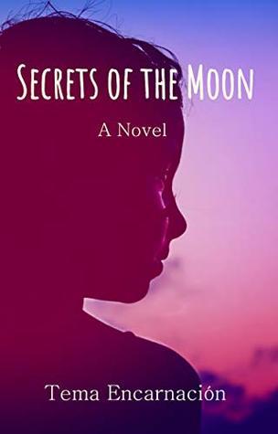 Tema Novel : novel, Secrets, Encarnacion