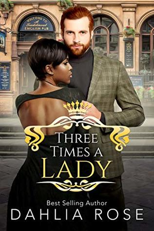 Three Times A Lady (Not Just Royals #2)