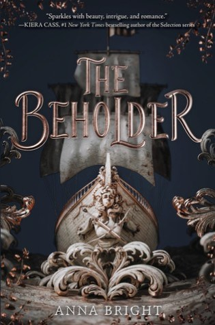 The Beholder (The Beholder #1) – Anna Bright
