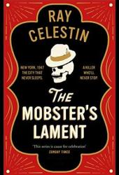 The Mobster's Lament (City Blues Quartet, #3)