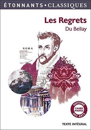 Poèmes du recueil : Les Regrets de Joachim Du Bellay