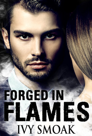 Forged in Flames (Made of Steel #2)