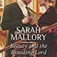 Rosie's #Bookreview Of #RegencyRomance BEAUTY AND THE BROODING LORD by @SarahMRomance