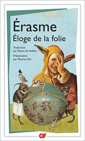 Eloge De La Folie Erasme : eloge, folie, erasme, Éloge, Folie:, Suivi, Lettre, D'Erasme, Dorpius, Erasmus
