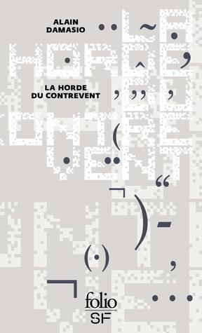 La Horde Du Contrevent Personnages : horde, contrevent, personnages, Horde, Contrevent, Alain, Damasio