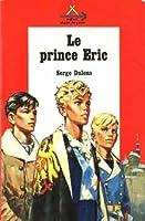 Malheur à La Ville Dont Le Prince : malheur, ville, prince, Prinz, (Prinz, Erik,, Serge, Dalens