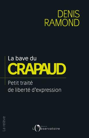 La Bave Du Crapaud N'atteint Pas La Blanche Colombe : crapaud, n'atteint, blanche, colombe, Crapaud, Denis, Ramond