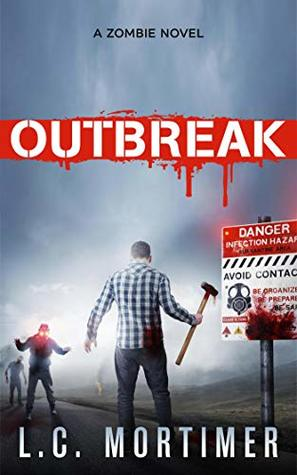 Outbreak: A Zombie Novel